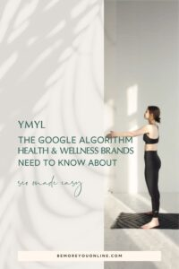 YMYL The Google algorithm health & wellness brands need to know about